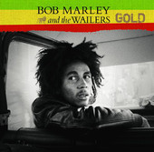 Bob Marley &amp; The Wailers: Gold